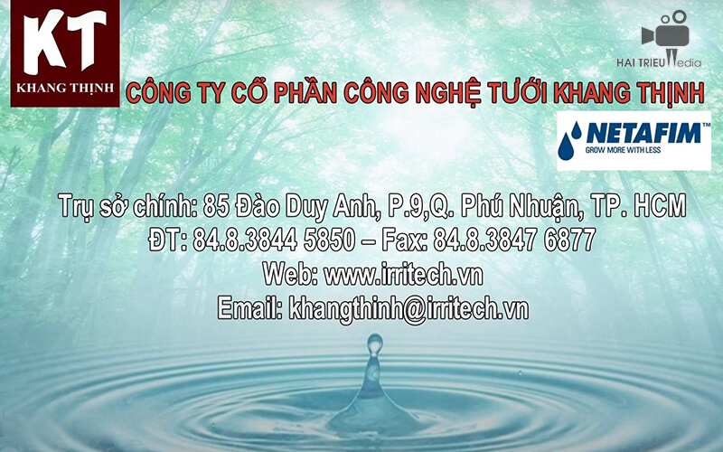 Thông tin liên hệ nhà phân phối Khang Thịnh khi khách hàng muốn mua hệ thống tưới cây Netafim